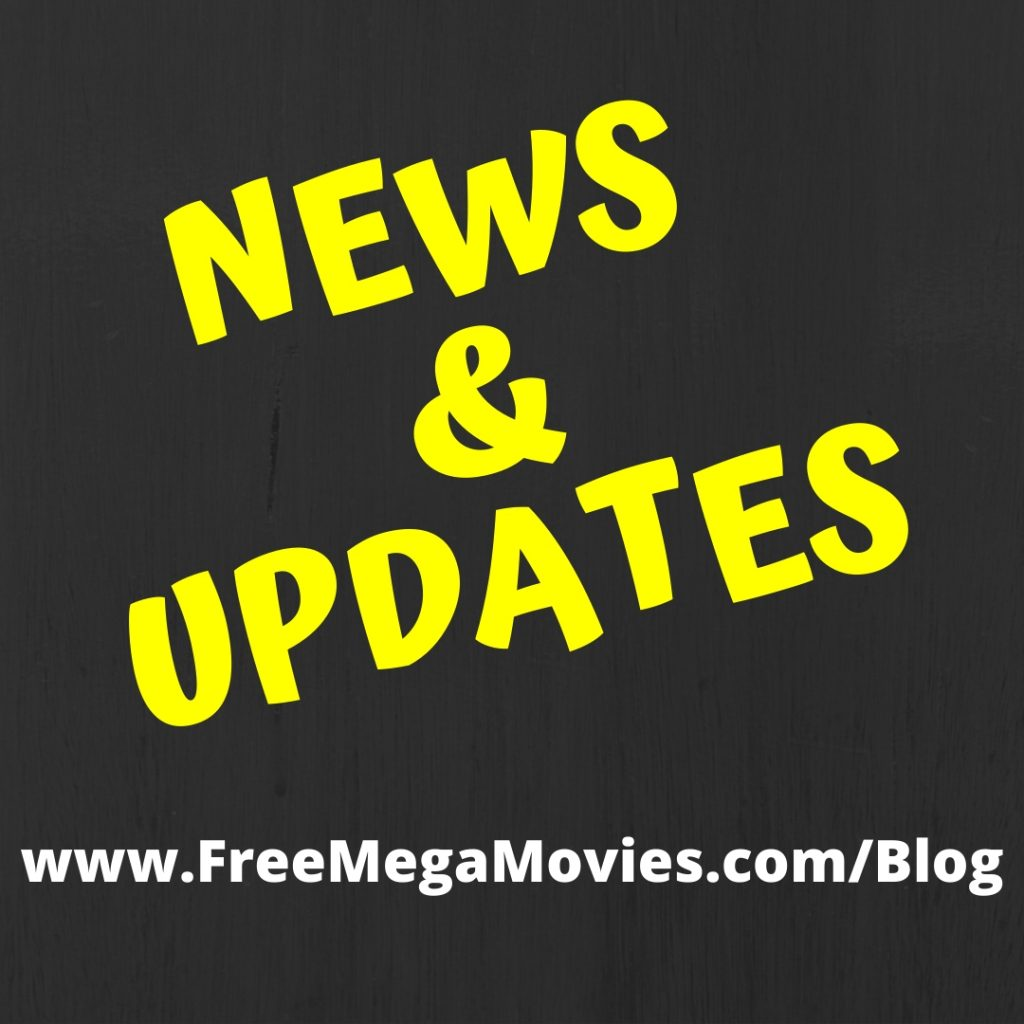 News and Updates from FreeMegaMovies.com